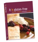 It is gluten-free: Delicious recipes for everyone to enjoy - Carole Hofflin