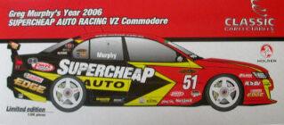 1:18 Classic Carlectable 18249 Murphy 2006 Supercheap VZ
