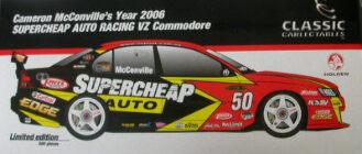 1:18 Classic Carlectable 18250 McConville 2006 Supercheap VZ