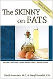 The Skinny on Fats.
