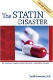 The Statin Disaster.
