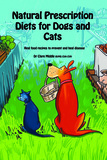 Natural Prescription Diets for Dogs and Cats by Dr Clare Middle