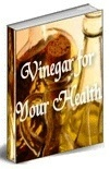 Vinegar For Health - PDF Format - Download onto CD or store on your PC- EMAILED DIRECT TO YOU