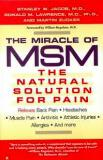 The Miracle Of MSM - Dr Stanley Jacob - The Natural Pain Solution