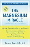 The Magnesium Miracle - Dr Carolyn Dean - Discover the missing link !