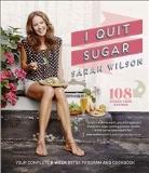 I Quit Sugar Print Book - Sarah Wilson