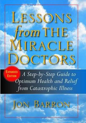Lessons from the Miracle Doctors by Jon Barron