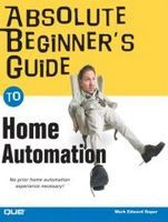 ABG - Absolute Beginner's Guide to Home Automation ($55.00)