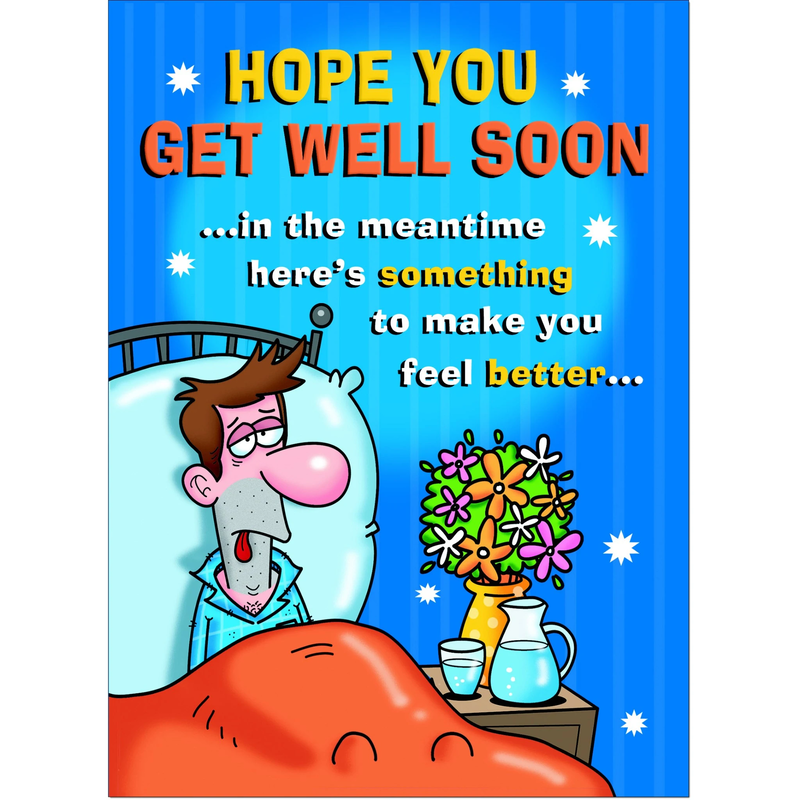 Get Well Soon Greeting Card Funny Humour Blunt Rude Cheeky Attention Seeker G6
