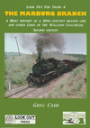 Look Out for Train 4 - The Marburg Branch (BOOK)