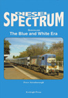Diesel Spectrum - Queensland - The Blue and White Era