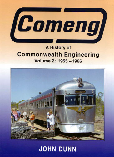 COMENG - The History of Commonwealth Engineering Volume 2 1955 - 1966 (BOOK)