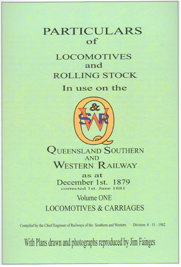 Particulars of Locomotives & Rollingstock in use on the QS&W Railway Volume 1 (BOOK)