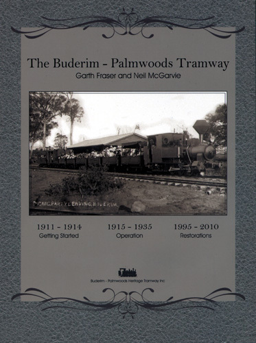 The Buderim to Palmwoods Tramway (BOOK)