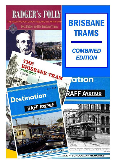 Brisbane Trams Combined Edition (BOOK)