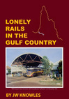 Lonely Rails in the Gulf Country (Book)