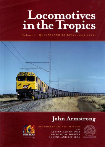 Locomotives in the Tropics 3 - John Armstrong (BOOK)