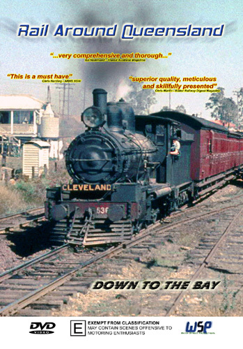 Rail Around Queensland - Down To The Bay (DVD)