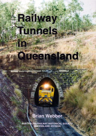 Railway Tunnels in Queensland (BOOK)
