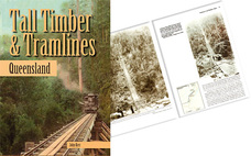 Tall Timber and Tramlines Queensland (by John Kerr)  (BOOK)