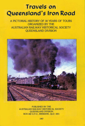 Travels on Queensland's Iron Road (BOOK)