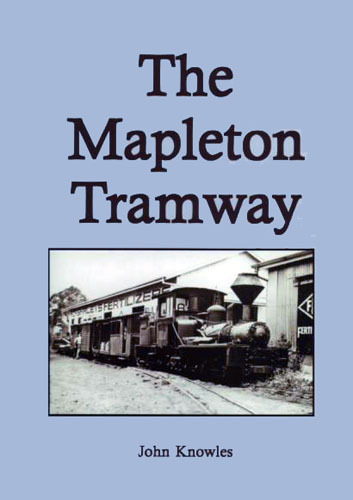 The Mapleton Tramway - John Knowles (BOOK)