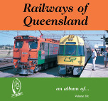 Railways Of Queensland Volume 6 (CD ROM)