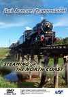 Rail Around Queensland - Steaming Up The North Coast (DVD)
