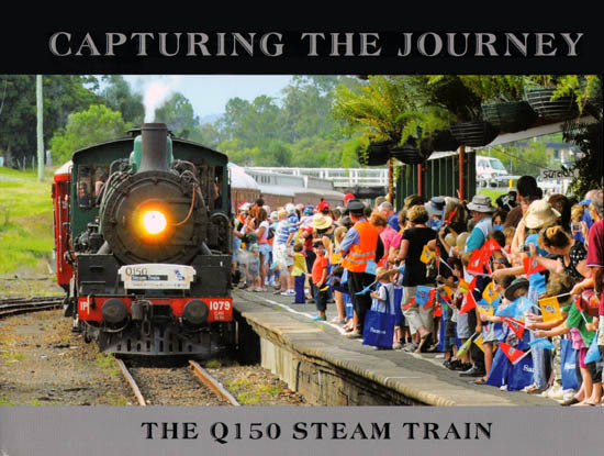 Capturing The Journey - The Q150 Steam Train