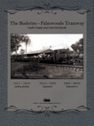 The Buderim to Palmwoods Tramway - Digital PDF version