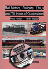 Rail Motors, Rail Cars, EMUs and Tilt Trains of Queensland (BOOK)