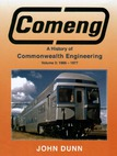COMENG - The History of Commonwealth Engineering Volume 3 1966 - 1977 (BOOK)
