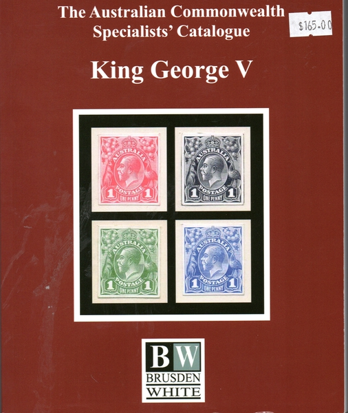 BRUSDEN WHITE KING GEORGE V CATALOGUE