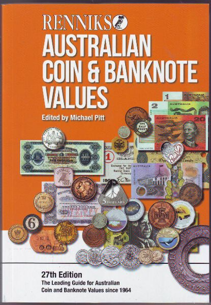RENNIKS AUSTRALIAN COIN & BANKNOTE CATALOGUE 2016 EDITION
